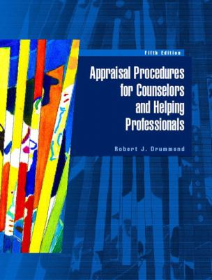 Appraisal Procedures for Counselors and Helping Professionals (5th Edition)