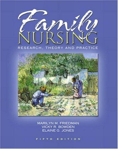 Family Nursing: Research, Theory, and Practice (5th Edition)