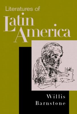Literatures of Latin America From Antiquity to the Present