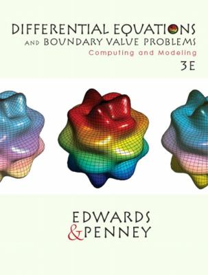 Differential Equations and Boundary Valve Problems Computing and Modeling
