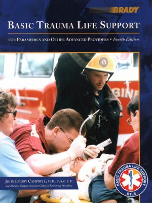 Basic Trauma Life Support for Paramedics and Other Advanced Providers