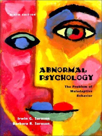 Abnormal Psychology: The Problem of Maladaptive Behavior