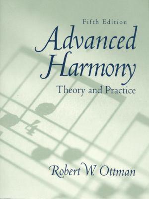Advanced Harmony Theory and Practice