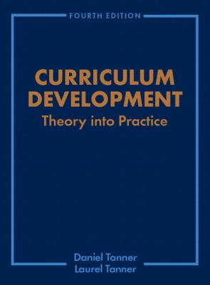 Curriculum Development Theory into Practice