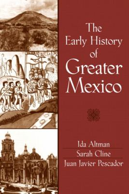 Early History of Greater Mexico