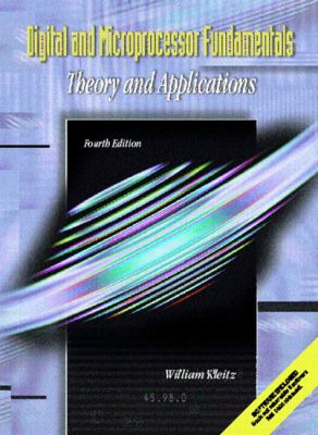Digital and Microprocessor Fundamentals Theory and Applications