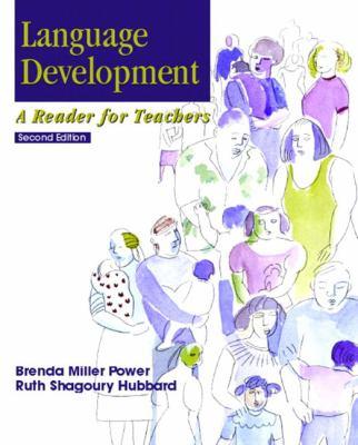 Language Development A Reader for Teachers