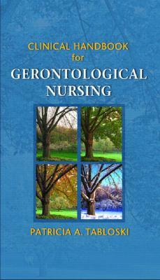 Clinical Handbook for Gerontological Nursing