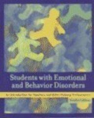 Students with Emotional and Behavior Disorders: An Introduction for Teachers and Other Helping Professionals