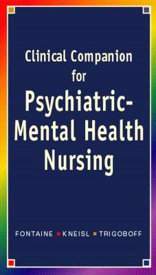 Clinical Companion for Psychiatric-Mental Health Nursing