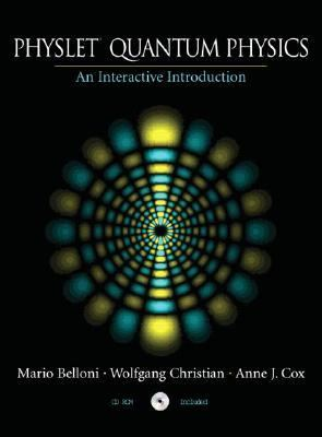 Physlet Quantum Physics An Interactive Introduction