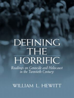 Defining the Horrific Readings on Genocide and Holocaust in the 20th Century