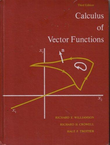 Calculus of Vector Functions