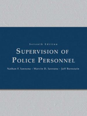 Supervision of Police Personnel (7th Edition)