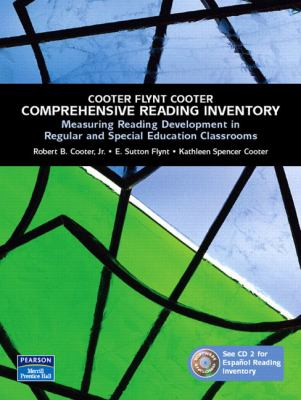 Comprehensive Reading Inventory: Measuring Reading Development in Regular and Special Education Classrooms