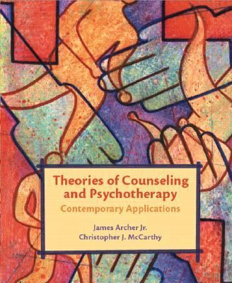 Theories of Counseling And Psychotherapy Contemporary Applications