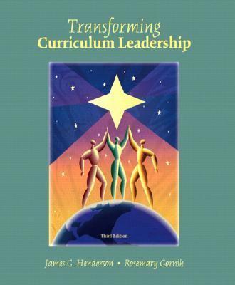 Transformative Curriculum Leadership (3rd Edition)