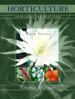 Horticulture Principles and Practices
