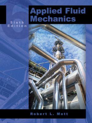 Applied Fluid Mechanics (6th Edition)
