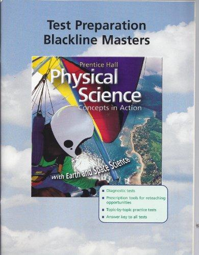"Test Preparation Blackline Masters for Prentice Hall ""Physical Science: Concepts in Action"""