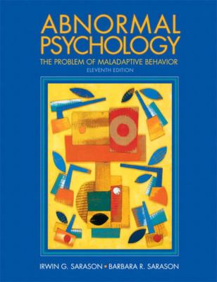Abnormal Psychology: The Problem of Maladaptive Behavior (11th Edition)