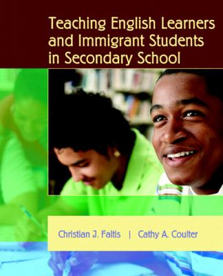 Teaching English Learners and Immigrant Students in Secondary Schools
