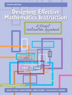 Designing Effective Mathematics Instruction: A Direct Instruction Approach (4th Edition)