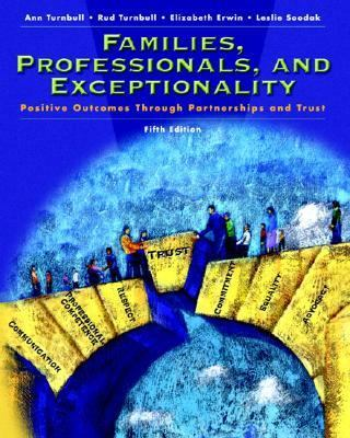Families, Professionals And Exceptionality Postive Outcomes Through Partnerships and Trust