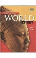 PRENTICE HALL WORLD HISTORY STUDENT EDITION SURVEY 2007C