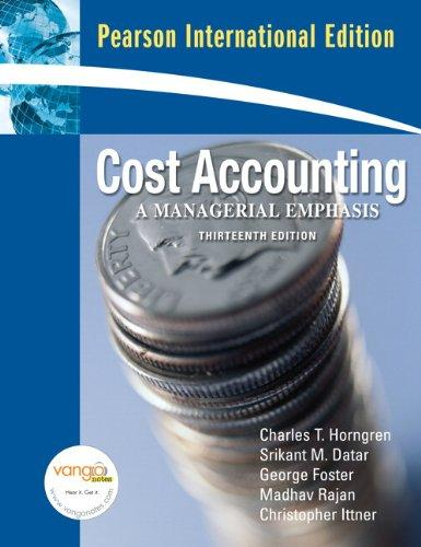 ch6 cost accounting 13th edition horngren Cost accounting provides information for both financial accounting and management accounting imposes strict ethical standards on accountants the cost-benefit ratio is pervasive throughout the text distinction is made between financial accounting and managerial accounting technical considerations.
