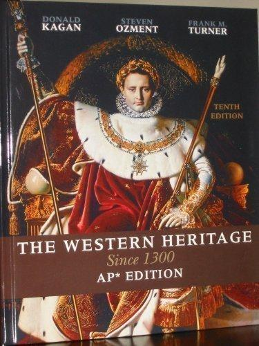 Western Heritage : Since 1300: AP Version