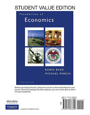Student Value Edition for Foundations of Economics Upgrade
