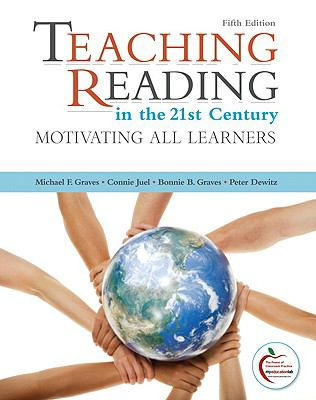 Teaching Reading in the 21st Century (with MyEducationLab) (5th Edition)