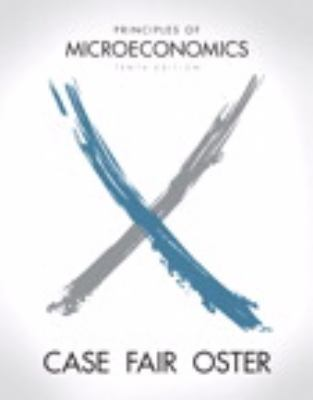 Principles of Microeconomics (10th Edition) (The Pearson Series in Economics)