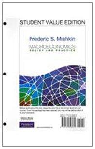 Macroeconomics: Policy & Practice, Student Value Edition