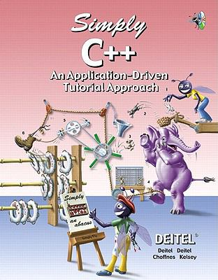 Simply C++ An Application-Driven Tutorial Approach