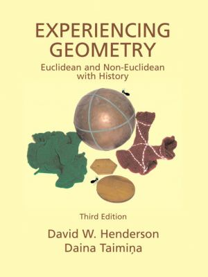 Experiencing Geometry Euclidean and Non-Euclidean with History