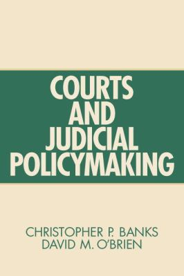 Courts and Judicial PolicyMaking