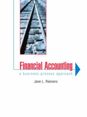 Financial Accounting A Business Process Approach