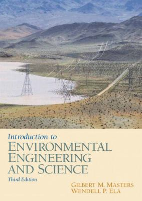 Introduction to Environmental Engineering and Science (3rd Edition)