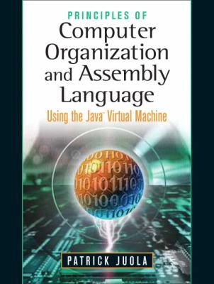 Principles of Computer Organization and Assembly Language