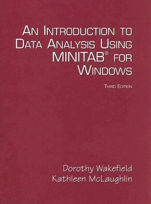 Introduction to Data Analysis Using Minitab for Windows