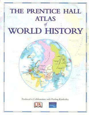 'prentice Hall Atlas Of World History