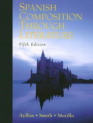 Spanish Composition Through Literature