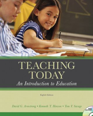 Teaching Today: An Introduction to Education (8th Edition)