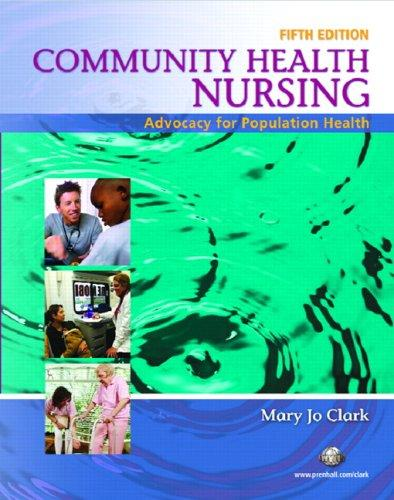 Community Health Nursing: Advocacy for Population Health (5th Edition)