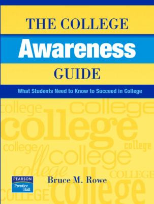 College Awareness Guide What Students Need to Know to Succeed in College