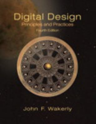 Digital Design: Principles and Practices Package (4th Edition)