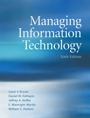 Managing Information Technology (6th Edition) (Hardcover)