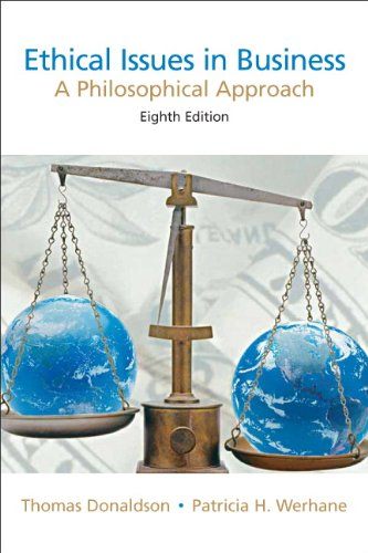 Ethical Issues in Business: A Philosophical Approach (8th Edition)